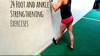Download 24 foot and ankle strengthening exercises Video