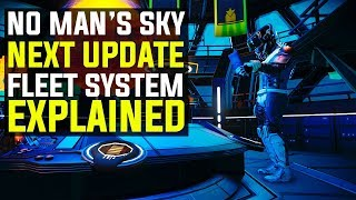 Download No Man's Sky NEXT - THE NEW FLEET FEATURE EXPLAINED | Everything You Need To Know! Video