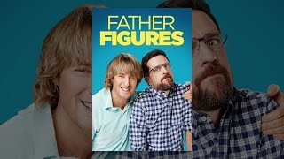 Download Father Figures Video