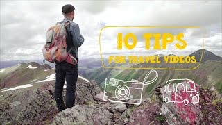 Download 10 tips to make awesome travel videos Video