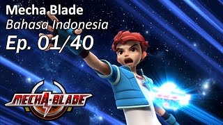Download Mecha Blade Bhs Indonesia Ep. 1/40 Video