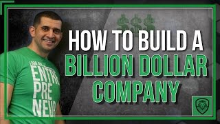 Download How to Build a Billion Dollar Company Video