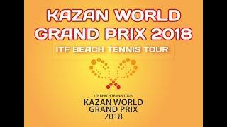 Download ITF Beach Tennis Kazan World Grand Prix 2018 (18 August) Video