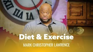 Download Diet & Exercise Are The Worst. Mark Christopher Lawrence Video