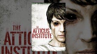 Download The Atticus Institute Video