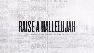 Download Raise A Hallelujah (Offical Lyric Video) - Bethel Music | VICTORY Video