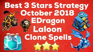 Download Hottest 3 Stars Strategy Right Now ! October 2018 ! EDrag,Laloon,& Clone Spell ! ⭐️⭐️⭐️ Video