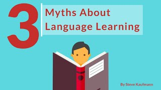 Download The 3 Main Myths About Learning Any Language Video