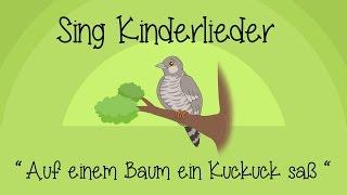Download Auf einem Baum ein Kuckuck saß - Kinderlieder zum Mitsingen | Sing Kinderlieder Video