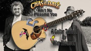 Download Ain't No Pleasing You - Chas & Dave - Acoustic Guitar Lesson Video