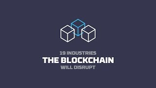 Download 19 Industries The Blockchain Will Disrupt Video