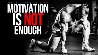 Download Motivation Is Not Enough! You Must Work Video