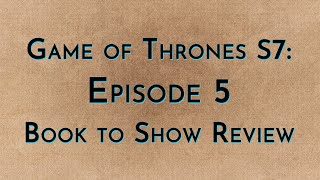 Download Game of Thrones: S7E05 - Book to Show Video
