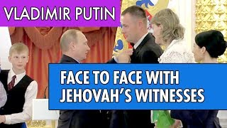 Download Vladimir Putin gets face-to-face with Jehovah's Witnesses Family in Russia Video