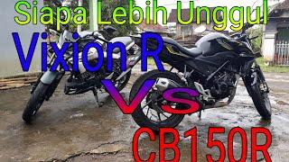 Download Siapa yang Lebih Unggul Vixion R Vs CB150R? Video