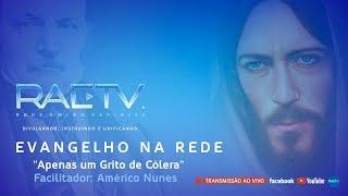 Download Apenas um Grito de Cólera - Evangelho na Rede com Américo Nunes Video