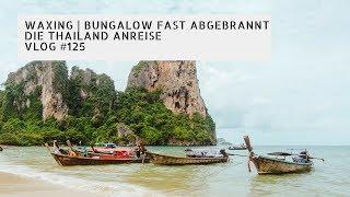 Download Waxing | Bungalow fast abgebrannt | Die Thailand Anreise | VLOG #125 Video
