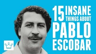 Download 15 Insane Things You Didn't Know About Pablo Escobar Video