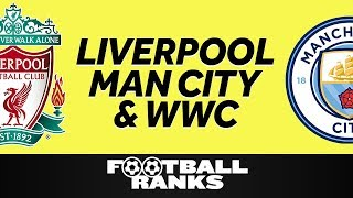 Download Ranking Liverpool & Man City's Seasons, Getting Hyped for Women's World Cup   B/R Football Ranks Video