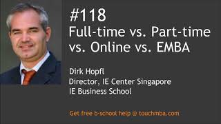 Download Full-time vs. Part-time vs. Online vs. Executive MBA – Which is the Right MBA for You? Video
