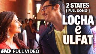 Download Locha E Ulfat FULL Video Song | 2 States | Arjun Kapoor, Alia Bhatt Video