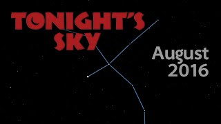 Download Tonight's Sky: August 2016 Video