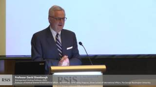 Download RSIS Distinguished Public Lecture by Professor David Shambaugh 20 Feb 2017 Video