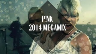 Download P!nk Megamix [2014] Video