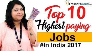 Download Top 10 Highest Paying jobs in India – Departments, Profiles, Salaries, Government jobs, Private jobs Video