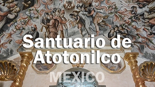 Download Santuario de Atotonilco, en San Miguel de Allende - MEXICO Video