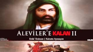 Download Erdal Erzincan - Kainatın Aynasıyım [ Aleviler'e Kalan II © 2015 Kalan Müzik ] Video