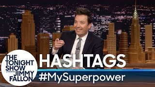 Download Hashtags: #MySuperpower Video