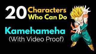Download 20 DBZ/DBGT/DBS Characters Who Can Do Kamehameha || With Video Proof Video