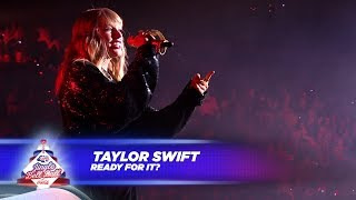 Download Taylor Swift - '...Ready For It?' (Live At Capital's Jingle Bell Ball 2017) Video