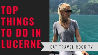 Download Things To Do in LUCERNE, SWITZERLAND | Eat Travel Rock TV Video