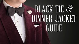 Download How To Wear A Dinner Jacket & Black Tie Guide Video