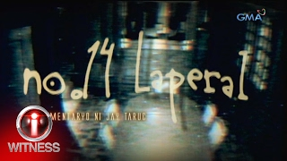 Download I-Witness: 'No. 14 Laperal,' dokumentaryo ni Jay Taruc (full episode) Video