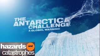 Download The Antarctica Challenge - A Global Warning | Full Documentary Video