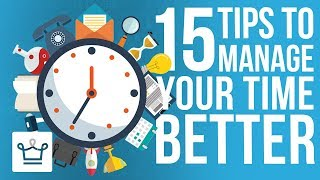 Download 15 Tips To Manage Your Time Better Video