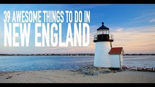 Download Travel: 39 Awesome Things To Do in New England Video