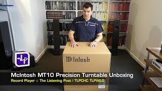 Download McIntosh MT10 Precision Turntable Unboxing | The Listening Post | TLPCHC TLPWLG Video