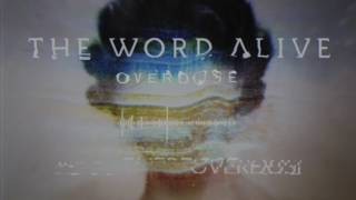 Download The Word Alive - Overdose Video
