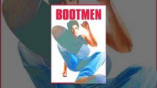 Download Bootmen Video