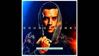 Download Chunda Munki - Strange Things Video