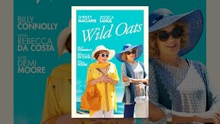 Download Wild Oats Video