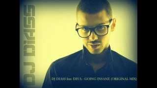 Download DJ DIASS feat. DIVA - GOING INSANE (ORIGINAL MIX) Video