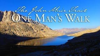 Download The John Muir Trail—One Man's Walk Video