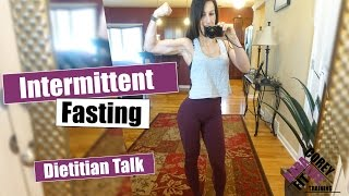 Download Intermittent Fasting Dirty Details | Dietitian Talk Video