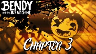 Download Bendy & The Ink Machine Chapter 3   Fan Trailer Video