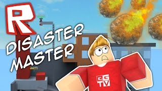 Download DISASTER MASTER! | Roblox Video